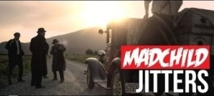 Video: Madchild - Jitters (feat. Matt Brevner & Dutch Robinson)